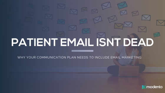 Why Patient Emails Are Important For Your Practice